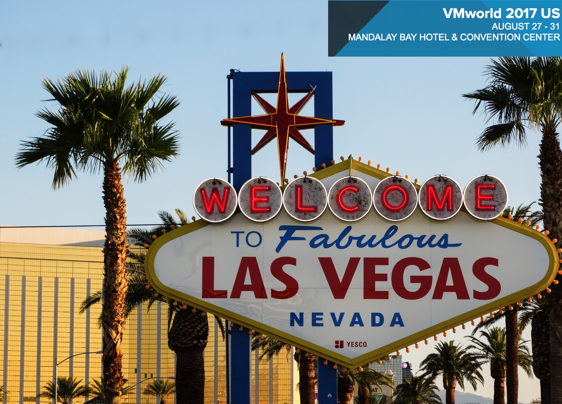 VMworld 2017 Las Vegas – Preparation: hotel, voting, ESTA and more…